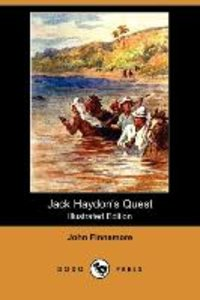 Jack Haydon's Quest (Illustrated Edition) (Dodo Press)