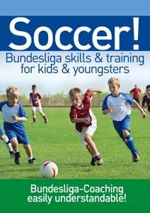 Soccer! Bundesliga skills & training for kidz & yo