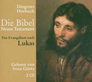 Die Bibel. Das Evangelium nach Lukas