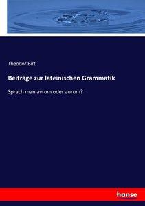 Beiträge zur lateinischen Grammatik