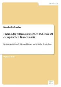 Pricing der pharmazeutischen Industrie im europäischen Binnenmar