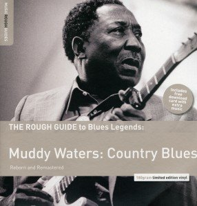 Rough Guide: Muddy Waters-