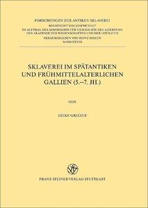 Sklaverei im spätantiken und frühmittelalterlichen Gallien (5.-7