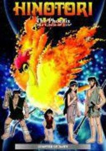 Hinotori - The Phoenix: Chapter of Dawn