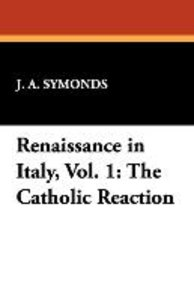 Renaissance in Italy, Vol. 1