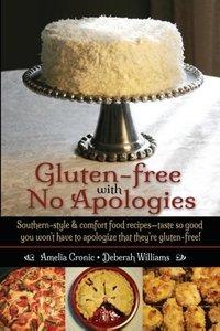 Gluten-Free with No Apologies