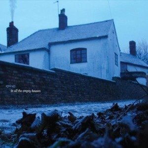 In All The Empty Houses (Re-Issue)