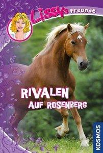 Hossfeld, D: Lissys Freunde 5 Rivalen auf Rosenberg