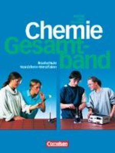 Natur und Technik. Chemie. 7.-10. Schuljahr. Gesamtband. Nordrhe