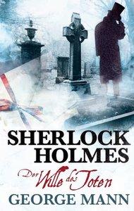 Sherlock Holmes: Der Wille des Toten