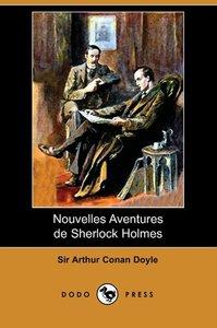 Nouvelles Aventures de Sherlock Holmes (Dodo Press)