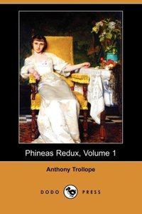 Phineas Redux, Volume 1 (Dodo Press)