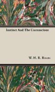 Instinct And The Unconscious