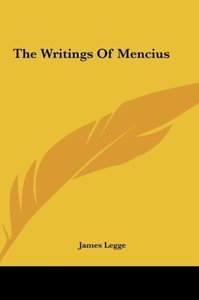 The Writings Of Mencius
