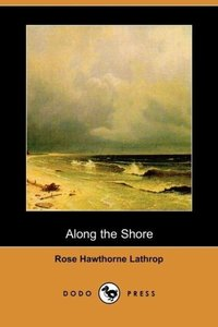 Along the Shore (Dodo Press)