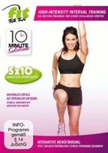 Fit for Fun - 10 Minute Solution High-Intensity-Interval Trainin