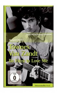 Townes van Zandt - Be here to love me