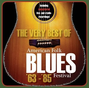 Very Best Of American Folk Blues Festival 63-85
