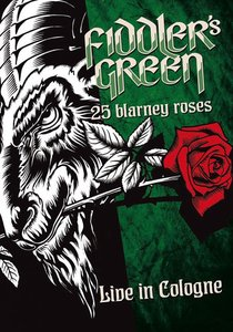 25 Blarney Roses-Live In Cologne 2015