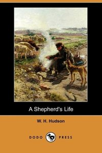 A Shepherd's Life (Dodo Press)