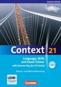 Context 21. Workbook mit Lösungsschlüssel und CD-ROM. Sachsen-An