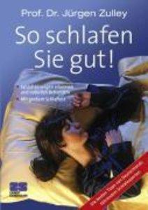 Zulley, P: So schlafen Sie gut!