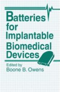 Batteries for Implantable Biomedical Devices