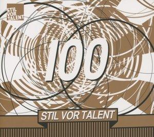Stil Vor Talent 100