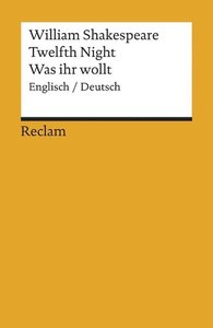 Twelfth Night / Was ihr wollt (Der Dreikönigstag)