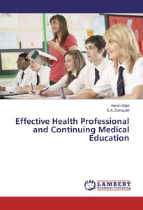 Effective Health Professional and Continuing Medical Education
