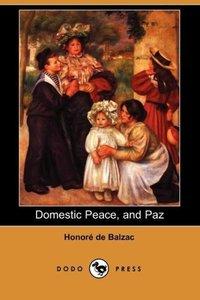 Domestic Peace, and Paz (Dodo Press)
