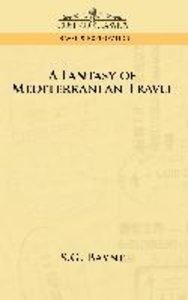 A Fantasy of Mediterranean Travel