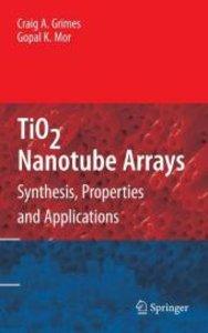TiO2 Nanotube Arrays