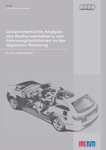 Gesamtheitliche Analyse des Bedienverhaltens von Fahrzeugfunktio