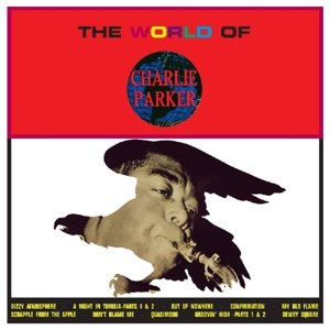 The World Of Charlie Parker
