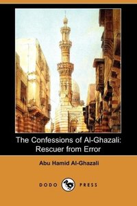 The Confessions of Al-Ghazali