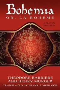 Bohemia; Or, La Boheme