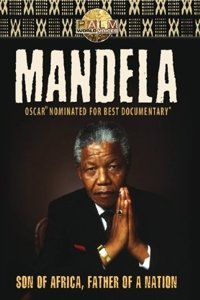 Mandela: Son Of Africa,Father Of A Nation