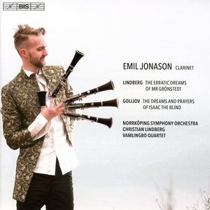 Emil Jonason spielt Lindberg und Golijov