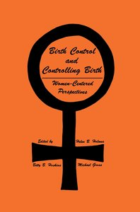 Birth Control and Controlling Birth