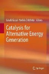 Catalysis for Alternative Energy Generation