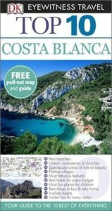 DK Eyewitness Top 10 Travel Guide: Costa Blanca