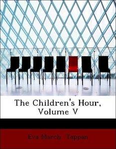 The Children's Hour, Volume V