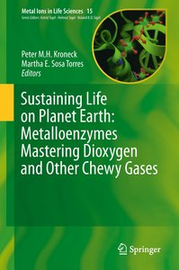 Sustaining Life on Planet Earth: Metalloenzymes Mastering Dioxyg