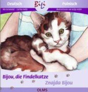 Bijou, die Findelkatze /Znajda Bijou