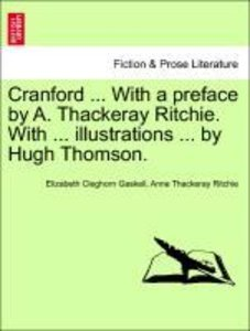 Cranford ... With a preface by A. Thackeray Ritchie. With ... il