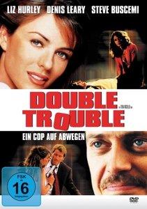 Double Trouble-Ein Cop auf Abwegen