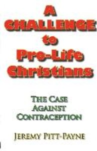 A Challenge to Pro-Life Christians