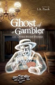 Ghost of a Gambler and Other Short Stories