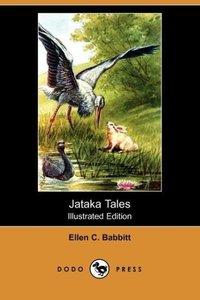 Jataka Tales (Illustrated Edition) (Dodo Press)